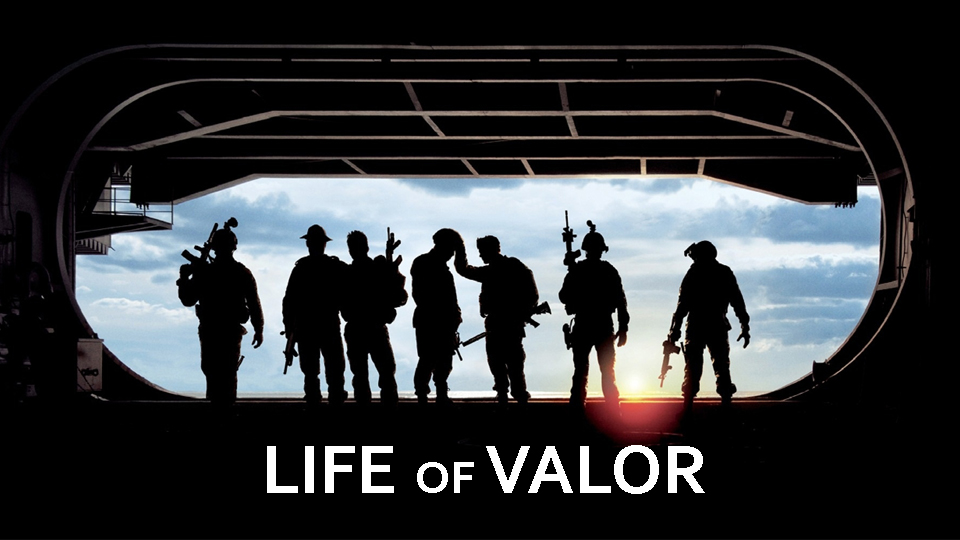 Life of Valor